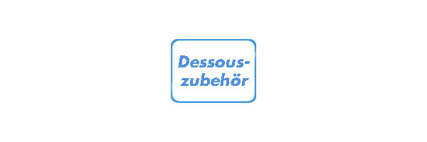 Dessouszubehör